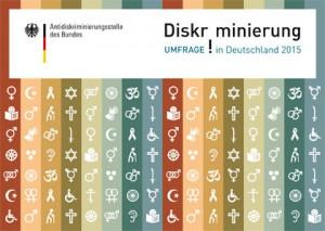 """Umfrage """"Diskriminierung in Deutschland 2015"""""""